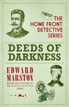 Deeds of Darkness (Home Front Detective series Book 4) - Edward Marston