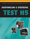 ASE Test Preparation - Transit Bus H5, Suspension and Steering - Thomson Delmar Learning Inc.