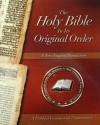 The Holy Bible In Its Original Order - A Faithful Version with Commentary - Fred R. Coulter, Will Tomory