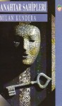 Anahtar Sahipleri - Milan Kundera, Rekin Teksoy