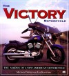 The Victory Motorcycle - Michael Dapper, Lee Klancher