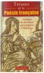 Trésors de la poésie française : anthologie des plus beaux poèmes depuis le Moyen Âge - Pierre Norma, Pierre Ripert