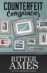 Counterfeit Conspiracies - Ritter Ames