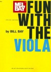 Fun with the Viola - William Bay