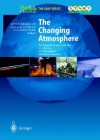 Atmospheric Chemistry in a Changing World: An Integration and Synthesis of a Decade of Tropospheric Chemistry Research - Guy P. Brasseur