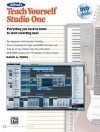 Alfred's Teach Yourself Studio One V. 1.6: Everything You Need to Know to Start Recording Now!, Book & DVD - David Terry