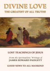 Divine Love: The Greatest of All Truths - James E. Padgett, Joseph Babinsky