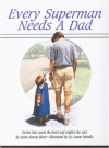 Every superman needs a dad - Susan Easton Black