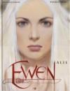 Ewen 1 : Alis - Andrei Arinouchkine, Tiburce Oger