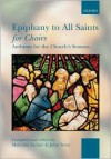 Epiphany to All Saints for Choirs: Paperback - Malcolm Archer
