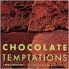 Chocolate Temptations - Linda Collister, Patrice de Villiers
