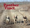 Panther Tract: Wild Boar Hunting in the Mississippi Delta - Melody Golding, Hank Burdine, John Folse