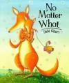 No Matter What - Debi Gliori