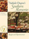 Nathalie Dupree's Southern Memories: Recipes and Reminiscences - Nathalie Dupree, Tom Eckerle
