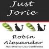 Just Jorie - Robin Alexander, Lisa Cordileone