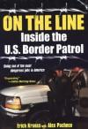 On The Line: Inside the U.S. Border Patrol - Alex Pacheco, Alex Pacheco
