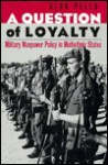 A Question of Loyalty - Alon Peled