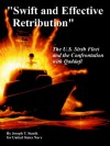 """Swift and Effective Retribution"": The U.S. Sixth Fleet and the Confrontation with Qaddafi - Joseph T. Stanik, United States Navy"
