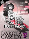 How Nina Got Her Fang Back: Accidental Quickie (Accidentally Paranormal) - Hollie Jackson, Dakota Cassidy