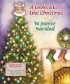 It Looks a Lot Like Christmas/Ya Parece Navidad - Peg Augustine, Emmanuel Vargas
