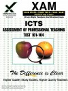 ICTS Apt Assessment of Professional Teaching Test 101-104 - Sharon Wynne