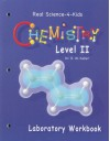 Real Science-4-Kids Chemistry Level 2 Laboratory Worksheets (Real Science-4-Kids) - Rebecca W. Keller