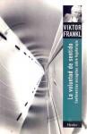 La voluntad de sentido: Conferencias escogidas sobre logoterapia - Viktor E. Frankl