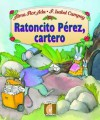 Ratoncito Perez, Cartero = Perez the Mouse, Mail Carrier - Isabel Campoy, F. Isabel Campoy