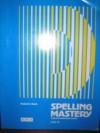 Spelling Mastery: A Direct Instruction Series - Robert Dixon, Siegfried Engelmann