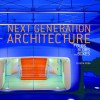 Next Generation Architecture: Folds, Blobs, and Boxes - Joseph Rosa