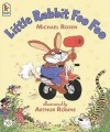 Little Rabbit Foo Foo - Michael Rosen, Arthur Robins