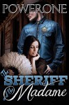 The Sheriff and the Madame - Powerone