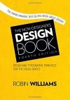 The Non-Designer's Design Book (4th Edition) - Robin Williams