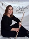 Fantasias for Flute: Classics with Piano: 2-CD Set - Music Minus One
