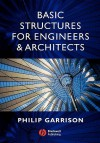 Basic Structures for Engineers and Architects - Philip Garrison