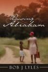 Raising Abraham - Bob Lyles