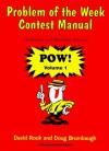 Problem of the Week Contest Manual - David Rock, Doug Brumbaugh