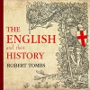 The English and Their History - Robert Tombs, James Langton, Tantor Audio