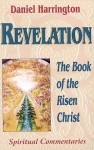 Revelation: Book of the Risen Christ - Daniel J. Harrington S.J.