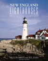 New England Lighthouses, 2nd: Maine to Long Island Sound - Ray Jones, Bruce Roberts
