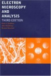 Electron Microscopy and Analysis - Peter J. Goodhew, John Humphreys, Richard Beanland