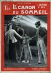 L'Espion X. 323 - Volume II - Le Canon du sommeil - Paul D'Ivoi