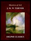 Masters of Art - J.M.W. Turner - Delphi Classics
