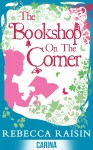 The Bookshop on the Corner - Rebecca Raisin