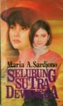 Selubung Sutera Dewangga - Maria A. Sardjono