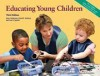 Educating Young Children Active Learning Practices for Preschool and Child Care Programs - Mary Hohmann, David Weikart, Ann Epstein