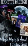 The When Were & Howl Collection: Books 1 - 5 - Jeanette Raleigh