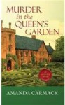Murder in the Queen's Garden an Elizabethan Mystery - Amanda Carmack