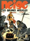 Les brumes aveugles - Didier Convard, Christian Gine