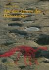 Auf den Spuren der Dinosaurier: Dinosaurierfährten - Eine Expedition in die Vergangenheit (German Edition) - LOCKLEY